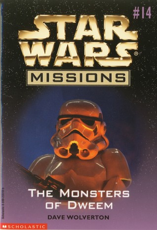 The Monsters of Dweem (Star Wars Missions, #14)