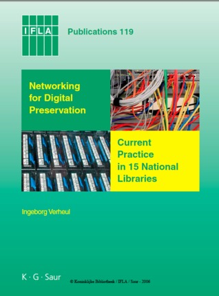 Networking for Digital Preservation: Current Practice in 15 National Libraries