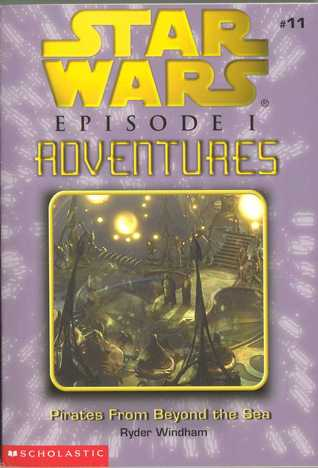 Pirates From Beyond the Sea (Star Wars: Episode I Adventures, #11)