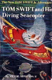 Tom Swift and His Diving Seacopter (Tom Swift Jr #7)