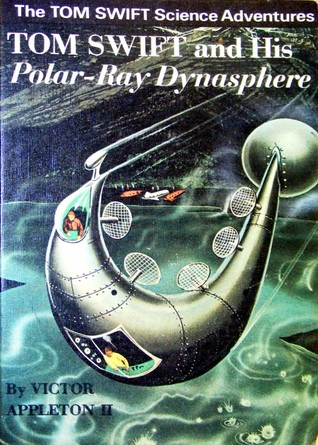 Tom Swift and His Polar-Ray Dynasphere (Tom Swift Jr #25)
