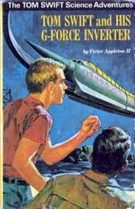 Tom Swift and His G-Force Inverter by Victor Appleton II