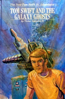 Tom Swift and the Galaxy Ghosts (Tom Swift Jr #33)