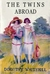 The Twins Abroad (The Page Twins, #11)