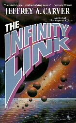 The Infinity Link by Jeffrey A. Carver