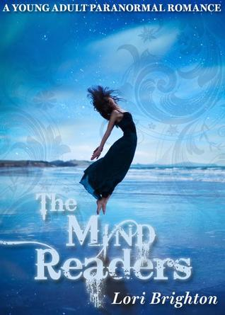 The Mind Readers by Lori Brighton