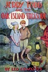 Jerry Todd and the Oak Island Treasure (Jerry Todd, #3)