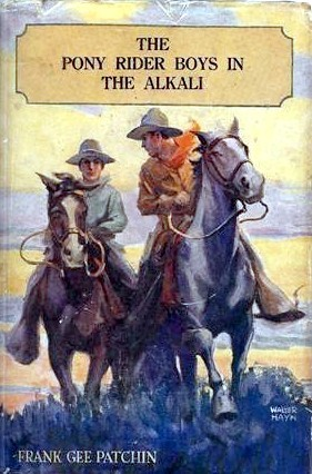 The Pony Rider Boys In The Alkali Or, Finding A Key To The Desert Maze