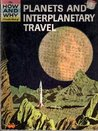 The How and Why Wonder Book of Planets and Interplanetary Travel (How and Why Wonder Books 4027)