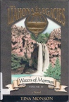 Waters of Mormon (The Liahona Legacies, #4)