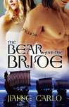 The Bear and the Bride by Jianne Carlo