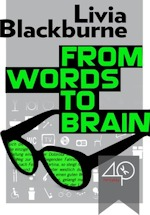 From Words to Brain
