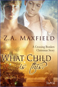 What Child Is This? by Z.A. Maxfield