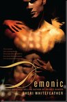 Demonic (Berkley Heat, #6)