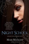 Night School (Blood Coven Vampire, #5)