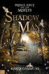 Shadow Man by Karen Gammons