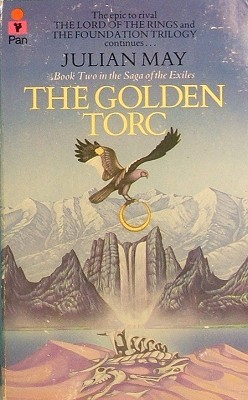 The Golden Torc (Saga of the Pliocene Exile, #2)