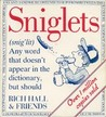Sniglets (Snig'lit): Any Word That Doesn't Appear in the Dictionary, But Should
