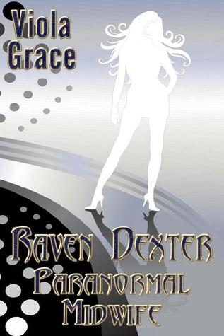 Raven Dexter, Paranormal Midwife (Nexus Chronicles, #5)