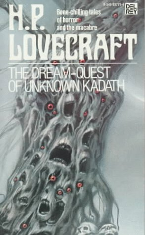 The Dream-Quest of Unknown Kadath by H.P. Lovecraft