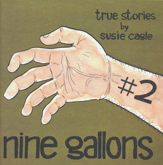 Nine Gallons #2 by Susie Cagle