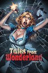Tales From Wonderland, Volume 1 by Raven Gregory