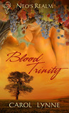 Blood Trinity (Neo's Realm, #2)