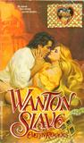 Wanton Slave by Evelyn Rogers