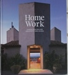 Home Work: Leading New Zealand Architects' Own Homes