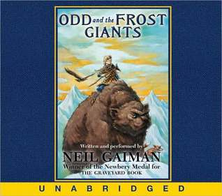 REQ - Odd and the Frost Giants - Neil Gaiman