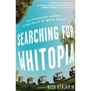 Searching for Whitopia by Rich Benjamin