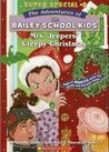 Mrs. Jeeper's Creepy Christmas (The Adventures of the Bailey School Kids, Super Special #8)