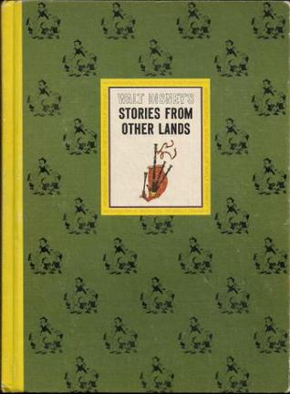 Stories From Other Lands (The Wonderful Worlds Of Walt Disney)