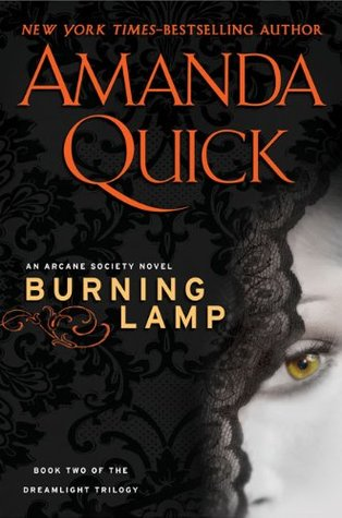 Burning Lamp (Arcane Society, #8) by Amanda Quick