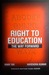 Right to Education: The Way...