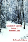 Home Lost (Clarion of Destiny, #1)