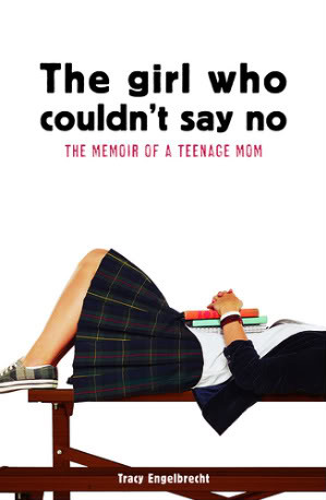 The Girl Who Couldn't Say No by Tracy Engelbrecht