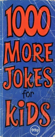 1000 more jokes for kids