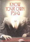 Know Your Own Psi-Q
