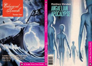 The Company Articles of Edward Teach/The Angaelien Apocalypse by Thoraiya Dyer