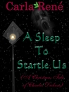 A Sleep To Startle Us