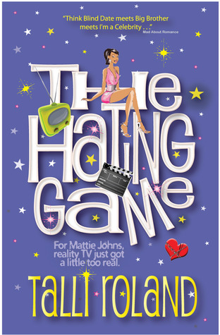 The Hating Game by Talli Roland