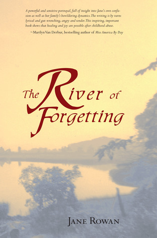 The River of Forgetting by Jane Rowan