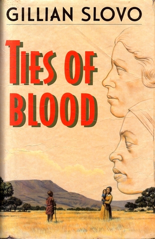 Ties of Blood by Gillian Slovo