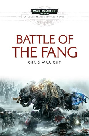 Battle of the Fang by Chris Wraight