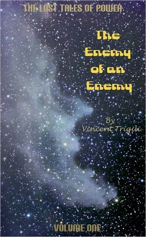 The Enemy of an Enemy by Vincent Trigili