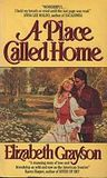 A Place Called Home (The Women's West, #3)