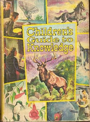 Children's Guide to Knowledge: Wonders of Nature, Marvels of Science and Man