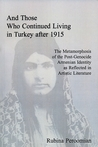And Those Who Continued Living in Turkey After 1915