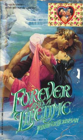 Forever and a Lifetime by Jennifer Horsman
